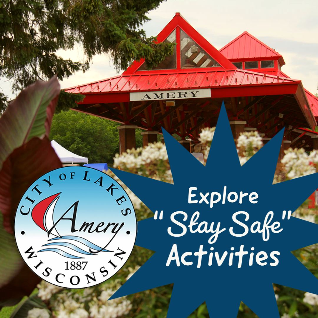 """Stay Safe"" Activities in Amery, Wisconsin"